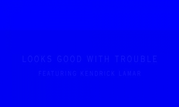 Looks Good With Trouble (Remix) - feature