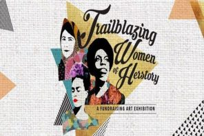 """Trailblazing Women of Herstory"" is an Exhibition Celebrating Women Who Changed History"