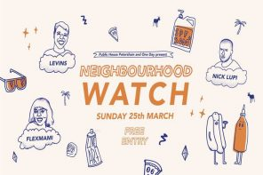 "Public House Petersham & One Day are Throwing a Free ""Neighbourhood Watch"" Party This Weekend"